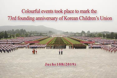 Colourful events took place to mark the  73rd founding anniversary of Korean Children's Union