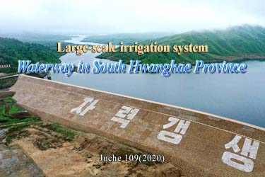 Large-scale irrigation system   Waterway in South Hwanghae Province