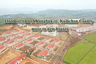 Flood victims of Kangbuk-ri, Kumchon County move to new houses
